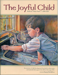 2010-2010 edition of The Joyful Child, Montessori 0-3 overview and catalog of materials